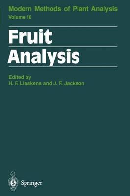 Fruit Analysis - Molecular Methods of Plant Analysis 18 (Paperback)