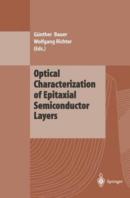 Optical Characterization of Epitaxial Semiconductor Layers (Paperback)