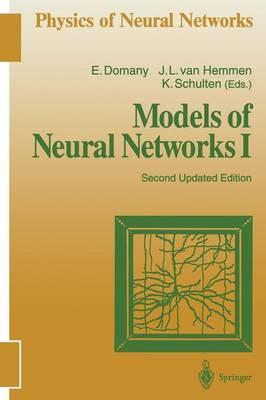 Models of Neural Networks I - Physics of Neural Networks (Paperback)