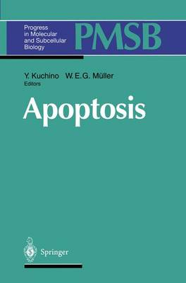 Apoptosis - Progress in Molecular and Subcellular Biology 16 (Paperback)