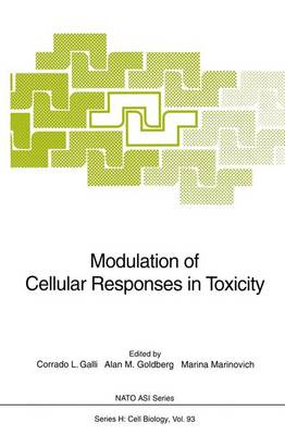 Modulation of Cellular Responses in Toxicity - Nato ASI Subseries H: 93 (Paperback)