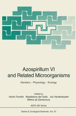 Azospirillum VI and Related Microorganisms: Genetics - Physiology - Ecology - Nato ASI Subseries G: 37 (Paperback)