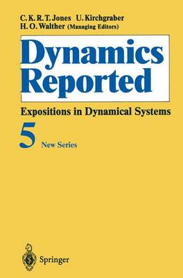 Dynamics Reported: Expositions in Dynamical Systems - Dynamics Reported. New Series 5 (Paperback)