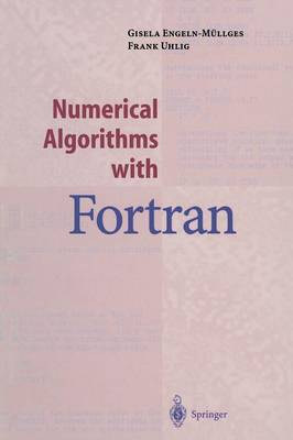 Numerical Algorithms with Fortran (Paperback)