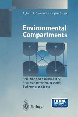 Environmental Compartments: Equilibria and Assessment of Processes Between Air, Water, Sediments and Biota - Environmental Science and Engineering (Paperback)