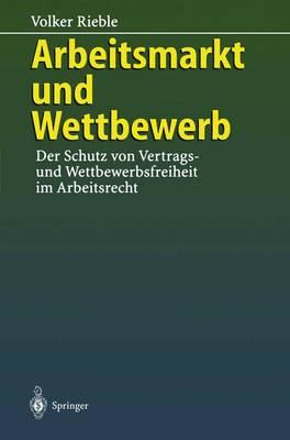 Arbeitsmarkt und Wettbewerb (Paperback)