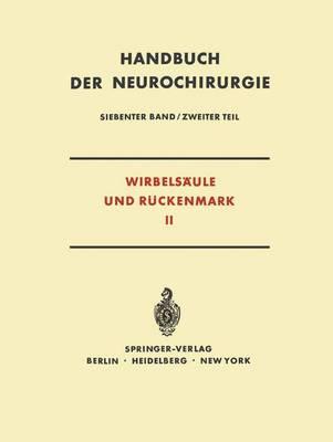 Wirbels�ule Und R�ckenmark - Handbuch Der Neurochirurgie. / Krenkel, W.(Hgs): Hdb Neuroch 7 / 2 (Paperback)