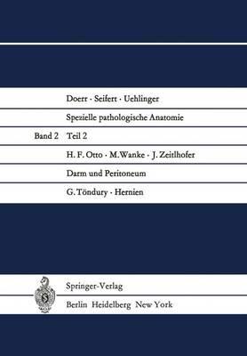 Darm Und Peritoneum. Hernien - Spezielle Pathologische Anatomie / Doerr, W.(Hgs): Spez.Path 2 / 2 (Paperback)