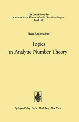 Topics in Analytic Number Theory - Grundlehren der mathematischen Wissenschaften 169 (Paperback)