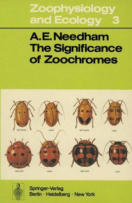 The Significance of Zoochromes - Zoophysiology 3 (Paperback)