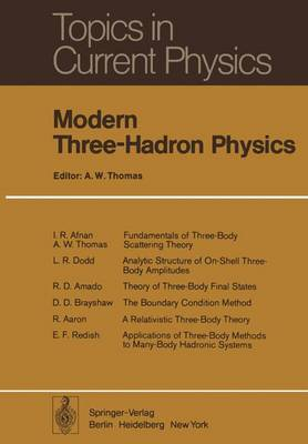Modern Three-Hadron Physics - Topics in Current Physics 2 (Paperback)