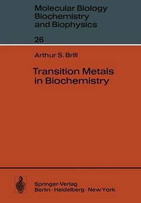 Transition Metals in Biochemistry - Molecular Biology, Biochemistry and Biophysics   Molekularbiologie, Biochemie und Biophysik 26 (Paperback)