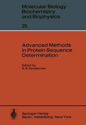 Advanced Methods in Protein Sequence Determination - Molecular Biology, Biochemistry and Biophysics   Molekularbiologie, Biochemie und Biophysik 25 (Paperback)