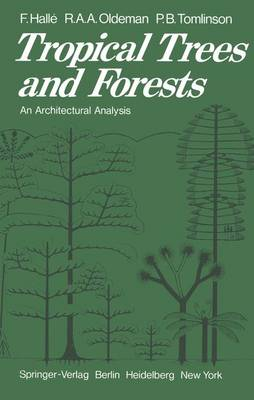 Tropical Trees and Forests: An Architectural Analysis (Paperback)