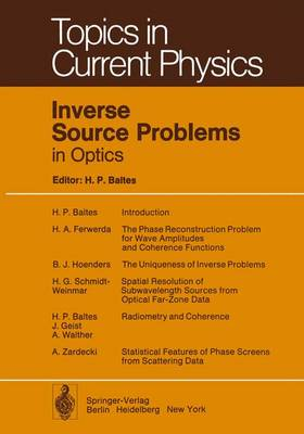 Inverse Source Problems in Optics - Topics in Current Physics 9 (Paperback)