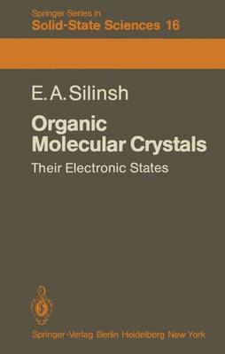 Organic Molecular Crystals: Their Electronic States - Springer Series in Solid-State Sciences 16 (Paperback)