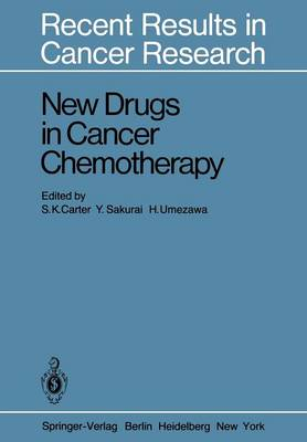 New Drugs in Cancer Chemotherapy - Recent Results in Cancer Research 76 (Paperback)