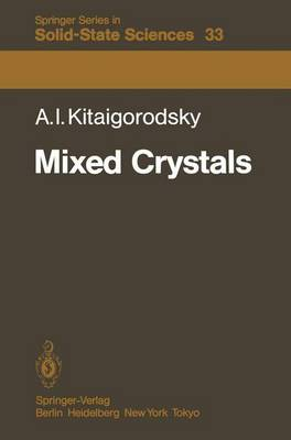 Mixed Crystals - Springer Series in Solid-State Sciences 33 (Paperback)