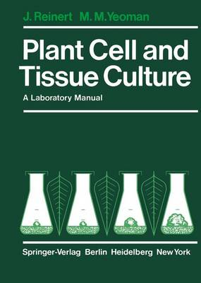 Plant Cell and Tissue Culture: A Laboratory Manual (Paperback)