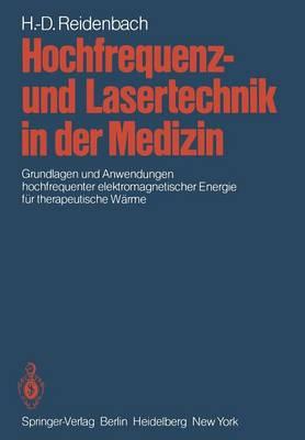 Hochfrequenz- und Lasertechnik in der Medizin (Paperback)