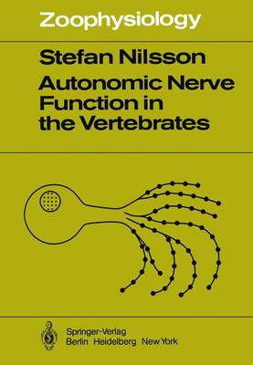 Autonomic Nerve Function in the Vertebrates - Zoophysiology 13 (Paperback)