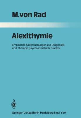 Alexithymie - Monographien Aus dem Gesamtgebiete der Psychiatrie 30 (Paperback)
