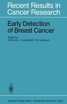 Early Detection of Breast Cancer - Recent Results in Cancer Research 90 (Paperback)