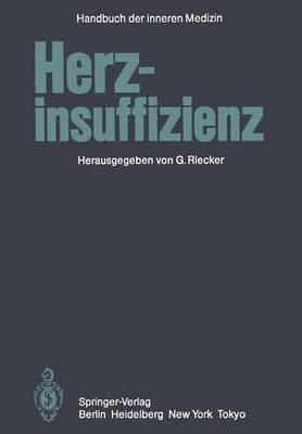 Herzinsuffizienz - Handbuch Der Inneren Medizin / Herz Und Kreislauf 9 / 4 (Paperback)