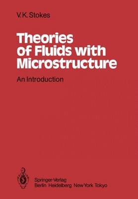 Theories of Fluids with Microstructure: An Introduction (Paperback)