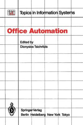 Office Automation: Concepts and Tools - Topics in Information Systems (Paperback)