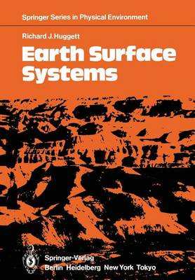 Earth Surface Systems - Springer Series in Physical Environment 1 (Paperback)