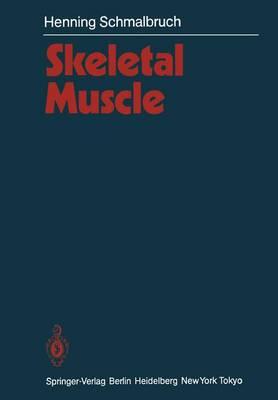 Skeletal Muscle - Handbuch der mikroskopischen Anatomie des Menschen   Handbook of Mikroscopic Anatomy 2 / 6 (Paperback)