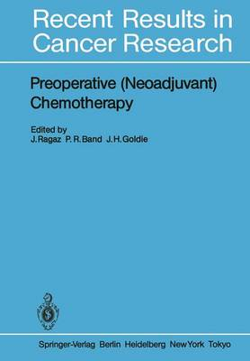 Preoperative (Neoadjuvant) Chemotherapy - Recent Results in Cancer Research 103 (Paperback)