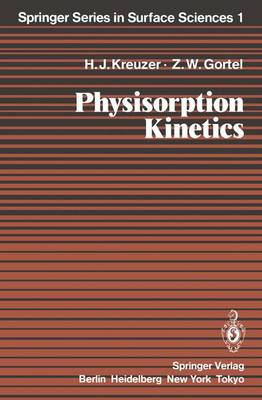 Physisorption Kinetics - Springer Series in Surface Sciences 1 (Paperback)