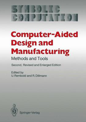 Computer-Aided Design and Manufacturing: Methods and Tools - Computer Graphics - Systems and Applications (Paperback)