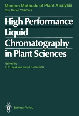 High Performance Liquid Chromatography in Plant Sciences - Molecular Methods of Plant Analysis 5 (Paperback)
