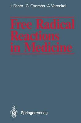 Free Radical Reactions in Medicine (Paperback)