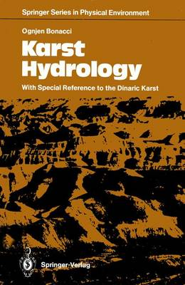 Karst Hydrology: With Special Reference to the Dinaric Karst - Springer Series in Physical Environment 2 (Paperback)