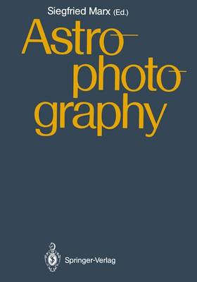 Astrophotography: Proceedings of the IAU Workshop, Jena, GDR, April 21-24,1987 (Paperback)
