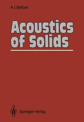 Acoustics of Solids (Paperback)