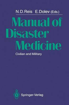 Manual of Disaster Medicine: Civilian and Military (Paperback)