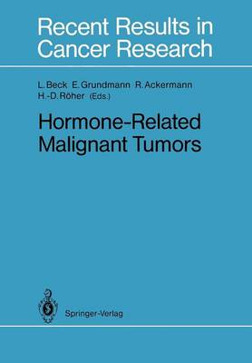 Hormone-Related Malignant Tumors - Recent Results in Cancer Research 118 (Paperback)