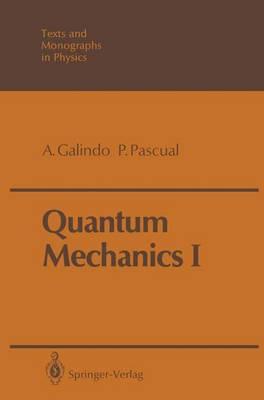 Quantum Mechanics I - Theoretical and Mathematical Physics (Paperback)