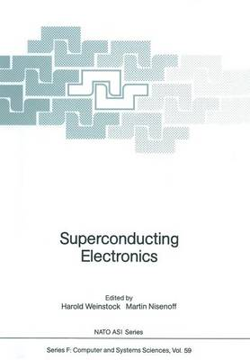 Superconducting Electronics - Nato ASI Subseries F: 59 (Paperback)