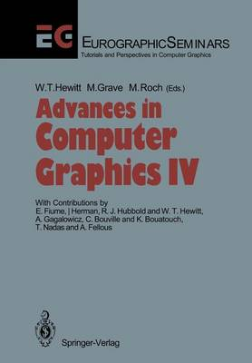 Advances in Computer Graphics IV - Focus on Computer Graphics (Paperback)