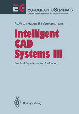 Intelligent CAD Systems III: Practical Experience and Evaluation - Focus on Computer Graphics (Paperback)