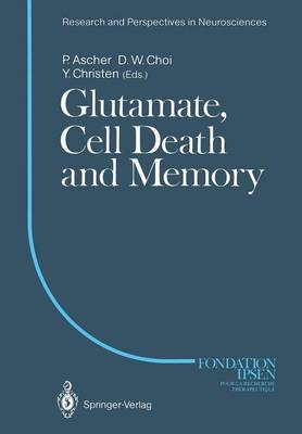 Glutamate, Cell Death and Memory - Research and Perspectives in Neurosciences (Paperback)