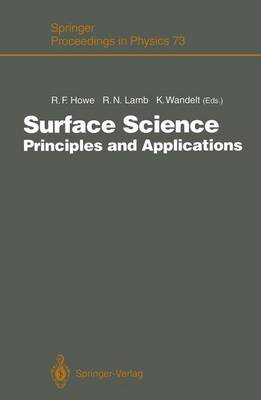 Surface Science: Principles and Applications - Springer Proceedings in Physics 73 (Paperback)