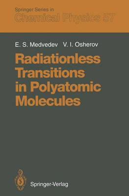 Radiationless Transitions in Polyatomic Molecules - Springer Series in Chemical Physics 57 (Paperback)
