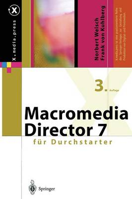 Macromedia Director F r Durchstarter - X.Media.Press (Paperback)
